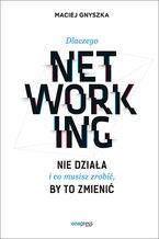 Dlaczego networking nie działa i co musisz zrobić, by to zmienić