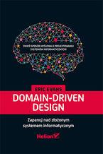Okładka książki Domain-Driven Design. Zapanuj nad złożonym systemem informatycznym