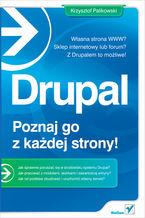 Okładka książki Drupal. Poznaj go z każdej strony