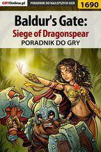 Baldur's Gate: Siege of Dragonspear - poradnik do gry