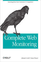 Okładka książki Complete Web Monitoring. Watching your visitors, performance, communities, and competitors