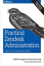 Okładka książki Practical Zendesk Administration. 2nd Edition