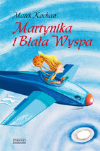 Martynika i Biała Wyspa