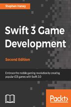 Okładka książki Swift 3 Game Development - Second Edition