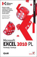 Okładka książki Microsoft Excel 2010 PL. Formuły i funkcje. Akademia Excela