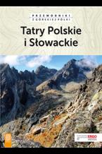 Tatry Polskie i Słowackie. Przewodniki z górskiej półki. Wydanie 4