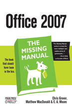 Okładka książki Office 2007: The Missing Manual. The Missing Manual