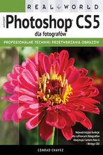 Okładka książki Real World Adobe Photoshop CS5 dla fotografów