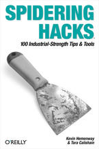 Okładka książki Spidering Hacks. 100 Industrial-Strength Tips & Tools