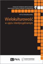 Wielokulturowość w ujęciu interdyscyplinarnym