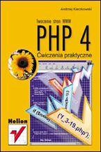 Okładka książki PHP 4. Tworzenie stron WWW. Ćwiczenia praktyczne