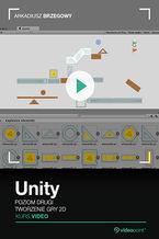 Okładka książki Unity. Kurs video. Poziom drugi. Tworzenie gry 2D