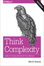 Okładka książki Think Complexity. Complexity Science and Computational Modeling. 2nd Edition