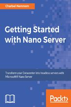 Okładka książki Getting Started with Nano Server