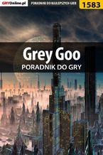 Grey Goo - poradnik do gry
