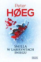 Smilla w labiryntach śniegu