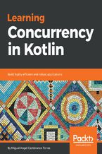 Okładka książki Learning Concurrency in Kotlin