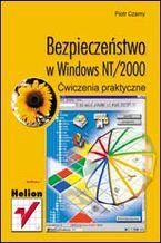 Okładka książki Bezpieczeństwo w Windows NT/2000. Ćwiczenia praktyczne