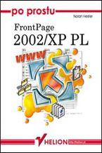 Okładka książki Po prostu FrontPage 2002/XP PL