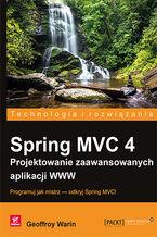 Okładka książki Spring MVC 4. Projektowanie zaawansowanych aplikacji WWW