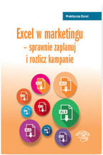 Okładka książki Excel w marketingu - sprawnie zaplanuj i rozlicz kampanie