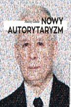 Okładka książki/ebooka Nowy autorytaryzm