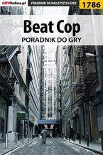 Beat Cop - poradnik do gry