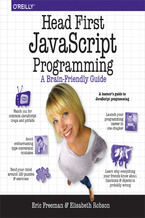 Head First JavaScript Programming. A Brain-Friendly Guide