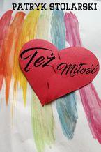 Też miłość