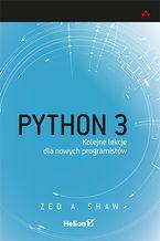 Python 3. Kolejne lekcje dla nowych programistów