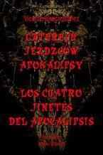 Czterech jeźdźców Apokalipsy. Los cuatro jinetes del Apocalipsis