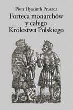 Forteca monarchów i całego Królestwa Polskiego duchowna