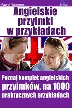 Angielskie przyimki. Poznaj komplet angielskich przyimków, na 1000 praktycznych przykładach