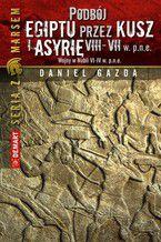 Podbój Egiptu przez Kusz i Asyrię w VIII-VII w. p.n.e