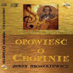 Opowieść o Chopinie