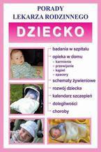 Dziecko. Porady lekarza rodzinnego