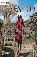 Okładka książki/ebooka Sen pod Baobabem