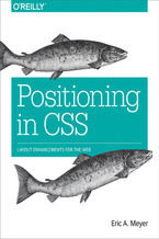 Positioning in CSS. Layout Enhancements for the Web