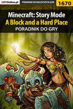 Minecraft: Story Mode - A Block and a Hard Place  - poradnik do gry