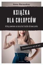 Książka dla chłopców, którą powinna przeczytać każda dziewczynka