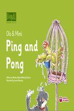 Ping and Pong. Nauka angielskiego dla dzieci 2-7 lat