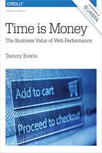 Okładka książki Time Is Money. The Business Value of Web Performance