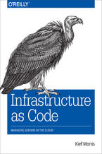 Infrastructure as Code. Managing Servers in the Cloud