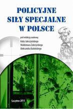 Policyjne siły specjalne w Polsce