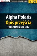 Alpha Polaris - opis przejścia - poradnik do gry