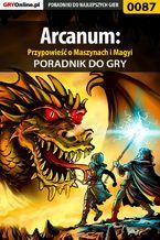 Arcanum: Przypowieść o Maszynach i Magyi - poradnik do gry