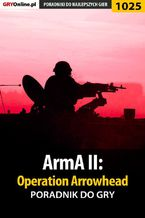 ArmA II: Operation Arrowhead - poradnik do gry