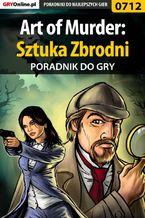 Art of Murder: Sztuka Zbrodni - poradnik do gry