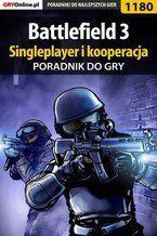 Battlefield 3 - singleplayer i kooperacja - poradnik do gry
