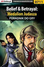 Belief  Betrayal: Medalion Judasza - poradnik do gry